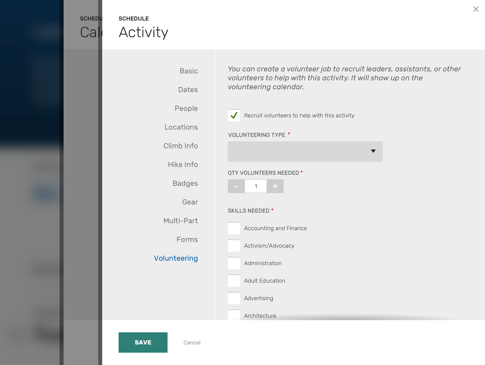 Screenshot: UI panel for scheduling an activity, with options for volunteer recruitment